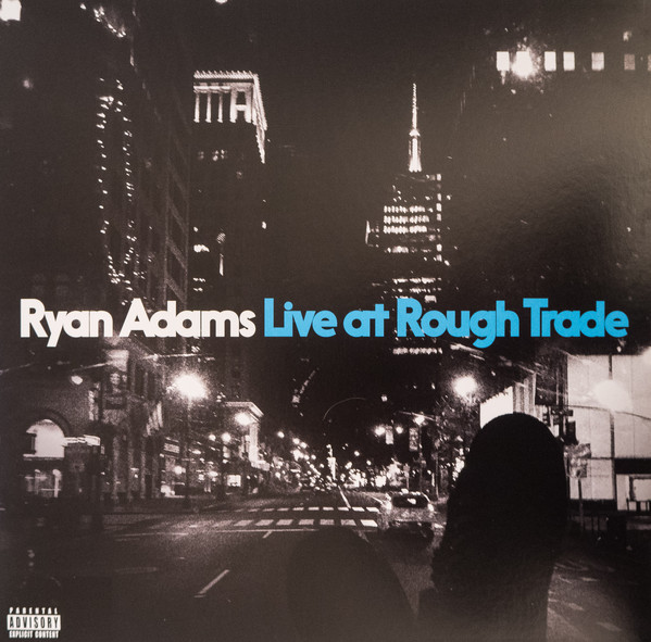 Live At Rough Trade by Ryan Adams from PAX-AM (cat. no. PAX-AM 059